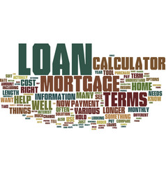 The mortgage calculator and your terms text vector