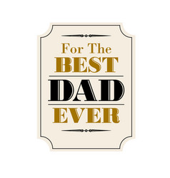 best dad ever vector image vector image