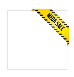 yellow caution tape with words mega sale vector image vector image