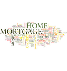 The mortgage forgiveness debt relief act of what vector