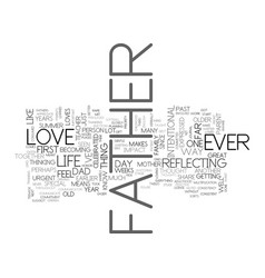 what i love about my father text word cloud vector image vector image