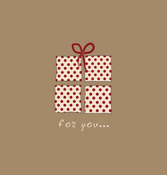 gift box for you vector image