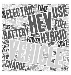 Hybrid Electric Vehicles Pros And Cons text vector image vector image