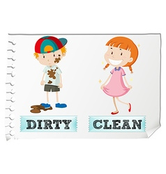 Opposite adjectives dirty and clean vector
