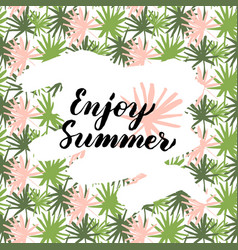 Enjoy summer handwritten card vector