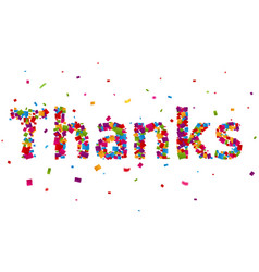 Thanks sign with colorful confetti vector