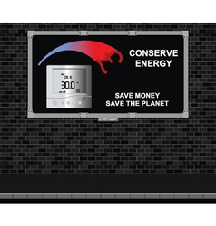 Conserve energy advertising board vector