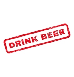 Drink beer text rubber stamp vector