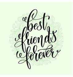 best friends forever handwritten lettering vector image