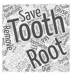 The dreaded root canal word cloud concept vector