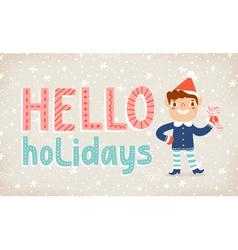 Hello holidays vector