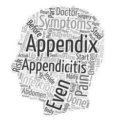 Appendicitis in Kids text background wordcloud vector image vector image