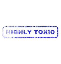 highly toxic rubber stamp vector image