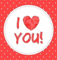I love you valentines card with heart and dots vector image vector image