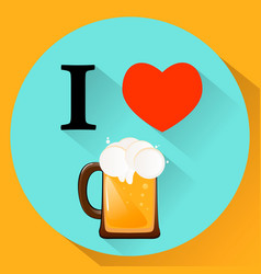 I love beer cold fresh drink flat style eps10 vector
