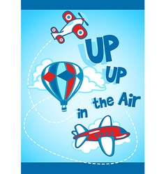 Up up in the air vector image