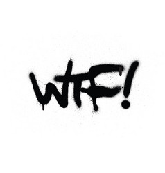 graffiti wtf chat abbreviation in black over white vector image vector image