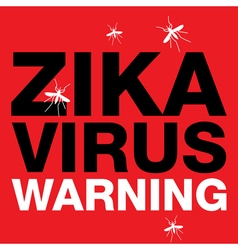Zika virus warning sign vector