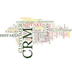 The most common crm mistake text background word vector