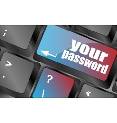 Your password button on keyboard - security vector