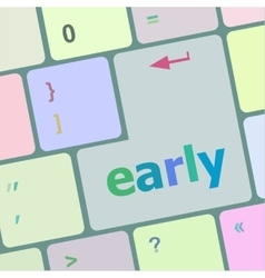 Early button on computer pc keyboard key vector