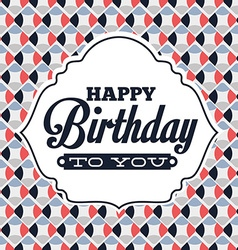 Happy birthday vector