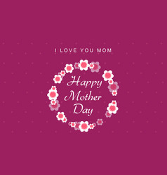 Happy mother day style background vector