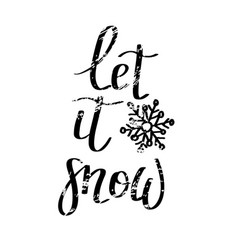 let it snow grunge lettering christmas vector image vector image