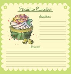 recipe pistachio cupcake vector image vector image