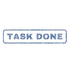 Task done textile stamp vector