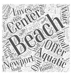 Newport beach aquatic center word cloud concept vector
