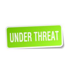 Under threat square sticker on white vector
