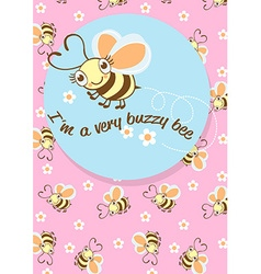 Im a very buzzy bee childrens character with a vector image