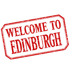 Edinburgh - welcome red vintage isolated label vector