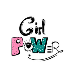 Girl power feminism quote woman motivational vector