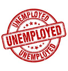 Unemployed red grunge round vintage rubber stamp vector