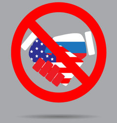 Ban sign cooperation usa and russia vector