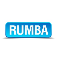 Rumba blue 3d realistic square isolated button vector