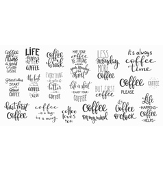 Quote coffee cup typography set vector image