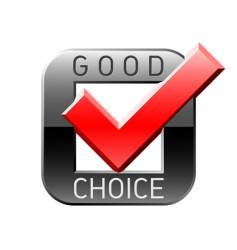 good choice tick vector image