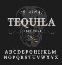 Original tequila label font poster vector