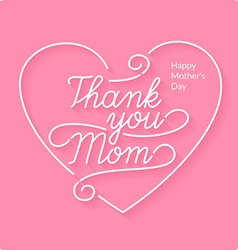 Thank you mom linear a inscription vector image