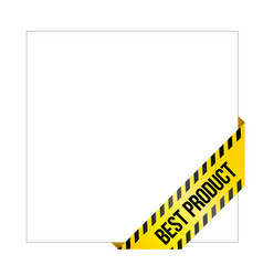yellow caution tape with words best product vector image vector image