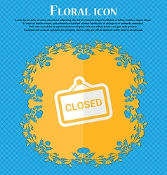 Close floral flat design on a blue abstract vector