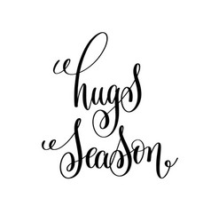 Hugs season black and white modern brush vector
