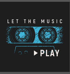 Let the music play t-shirt and apparel design with vector