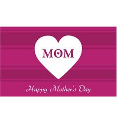 Happy mother day big love vector
