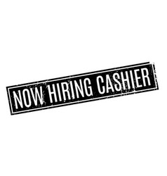 Now hiring cashier rubber stamp vector