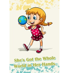 She got the world in her hand vector