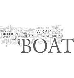 What is a boat wrap text word cloud concept vector